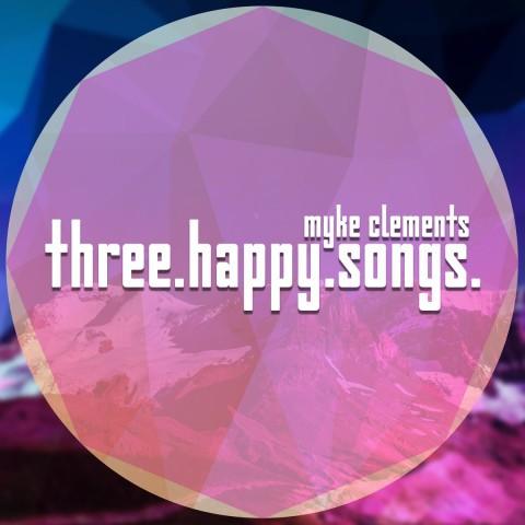 Three Happy Songs