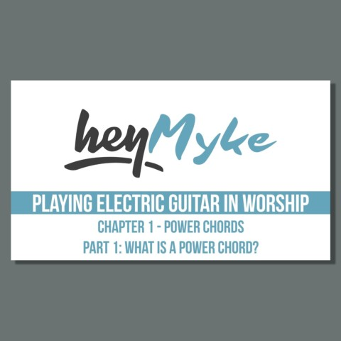 What is a Power Chord? - Playing Electric Guitar in Worship